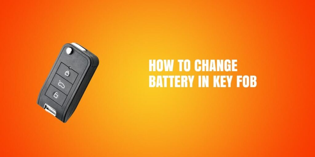 The Best Way To Change Fob Battery