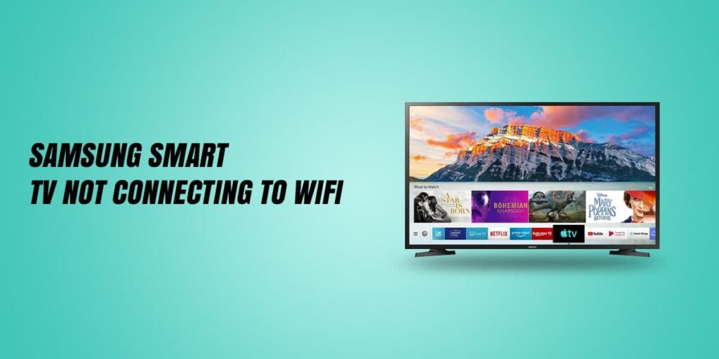 How To Samsung Smart Tv Not Connecting To WiFi