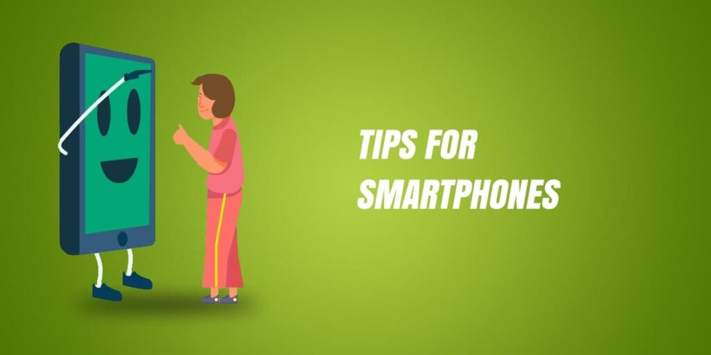 Few Tips For Smartphones – Tricks To Know